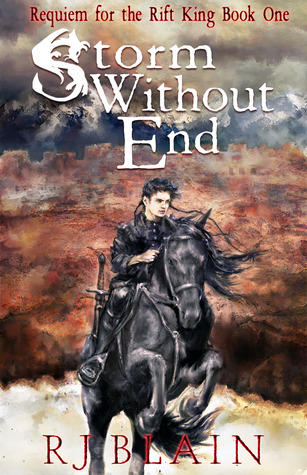 Review of Storm Without End (Requiem for the Rift King #1) by R. J. Blain