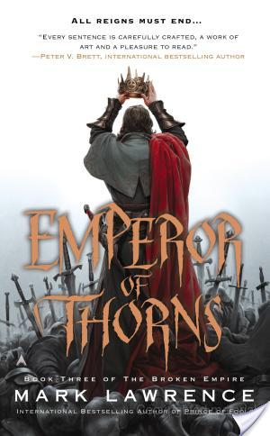 Review of Emperor of Thorns by Mark Lawrence