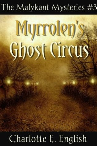 Review of Myrrolen's Ghost Circus by Charlotte E. English