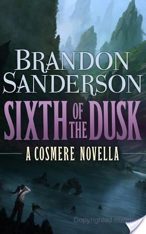 Review of Sixth of the Dusk by Brandon Sanderson