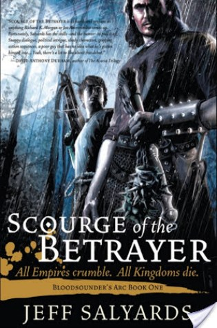 Review of Scourge of the Betrayer by Jeff Salyards