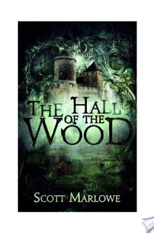 Review of The Hall of the Wood by Scott Marlowe