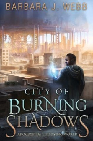 Review of City of Burning Shadows by Barbara J. Webb