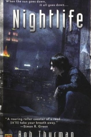 Review of Nightlife by Rob Thurman