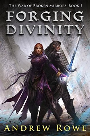 Review of Forging Divinity by Andrew Rowe