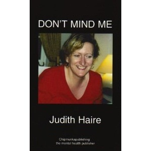 The cover of Judith Haire's memoir Don't Mind Me