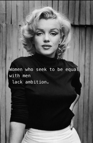 Marilyn Monroe, Gender Equity, Equal Rights, and Pointless Ambition