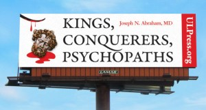 Billboard for Kings, Conquerors, Psychopaths