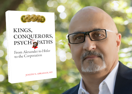 Picture of Joseph N Abraham MD, Cover of Kings, Conquerors Psychopaths with 4 medals
