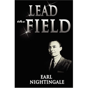 Lead the field - Earl Nightingale