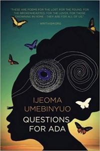 Questions for Ada by Ijeoma Umebinyuo
