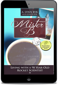 Mister B: Living With a 98-Year-Old Rocket Scientist