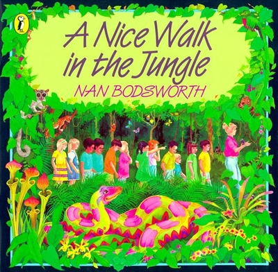Book Cover Image for A Nice Walk in the Jungle