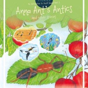 Anna Ant's Antics