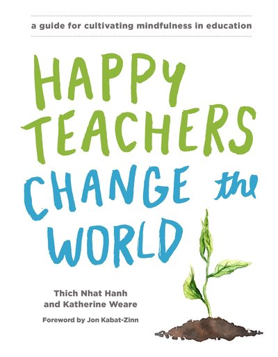 Book Cover Image for Happy Teachers Change The World