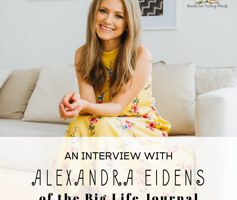 An interview with Alexandra Eidens of the Big Life Journal