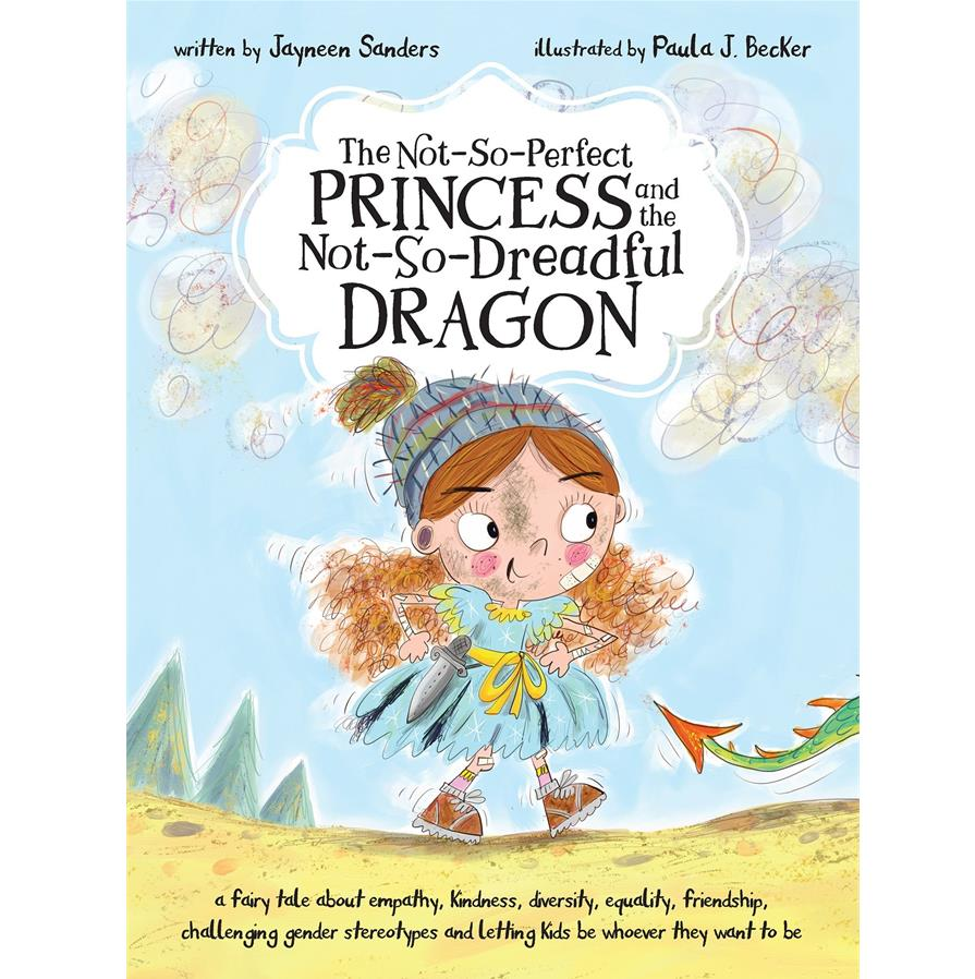 Book Cover Image for The Not-So-Perfect Princess and the Not-So-Dreadful Dragon