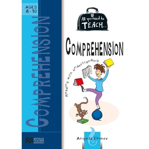 Book Cover Image for All You Need to Teach: Comprehension Ages 8-10