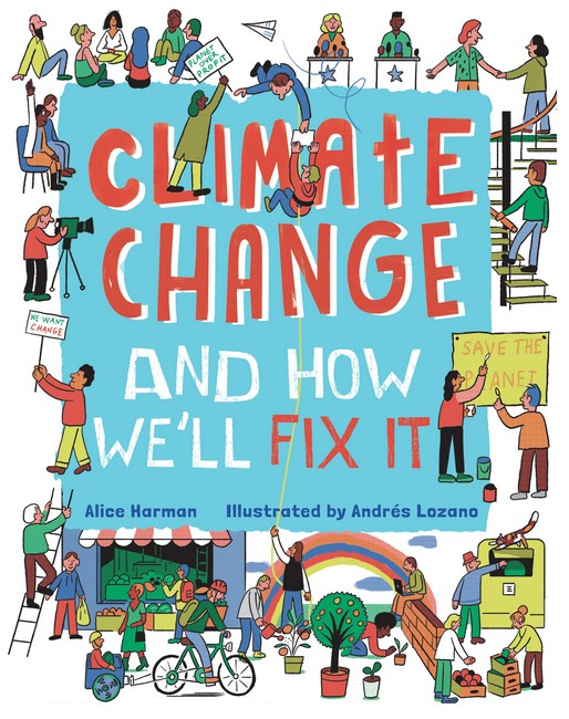 Book Cover Image for Climate Change and How We'll Fix It
