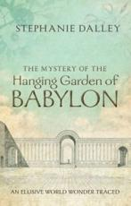 ISBN: 9780199662265 - The Mystery of the Hanging Garden of Babylon