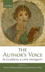 ISBN: 9780199670567 - The Author's Voice in Classical and Late Antiquity