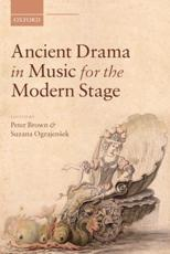 ISBN: 9780199679300 - Ancient Drama in Music for the Modern Stage