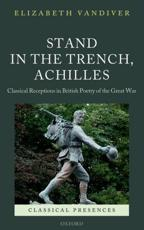 ISBN: 9780199679324 - Stand in the Trench, Achilles