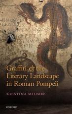 ISBN: 9780199684618 - Graffiti and the Literary Landscape in Roman Pompeii