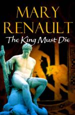 ISBN: 9780099463528 - The King Must Die