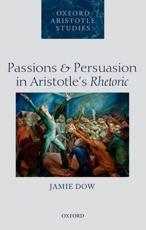 ISBN: 9780198716266 - Passions and Persuasion in Aristotle's Rhetoric