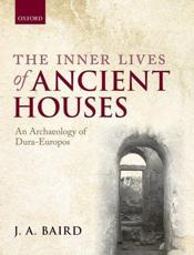 ISBN: 9780199687657 - The Inner Lives of Ancient Houses