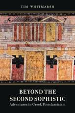 ISBN: 9780520276819 - Beyond the Second Sophistic