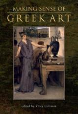ISBN: 9780859898300 - Making Sense of Greek Art