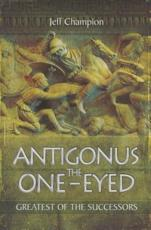ISBN: 9781783030422 - Antigonus The One-Eyed
