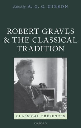 ISBN: 9780198738053 - Robert Graves and the Classical Tradition