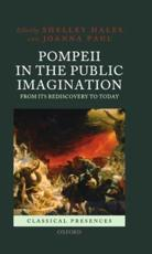 ISBN: 9780199569366 - Pompeii in the Public Imagination from Its Rediscovery to Today