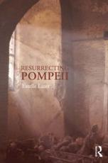 ISBN: 9780415666336 - Resurrecting Pompeii