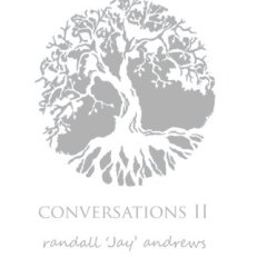 Conversations Ⅱ by Randall Andrews