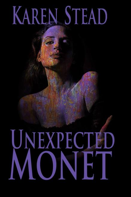 unexpected monet karen stead