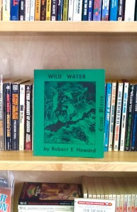 Wild Water by Robert E. Howard