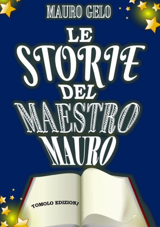 Le storie del maestro Mauro