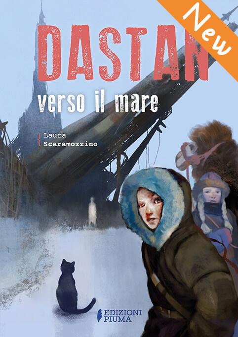 Dastan verso il mare di Laura Scaramozzino