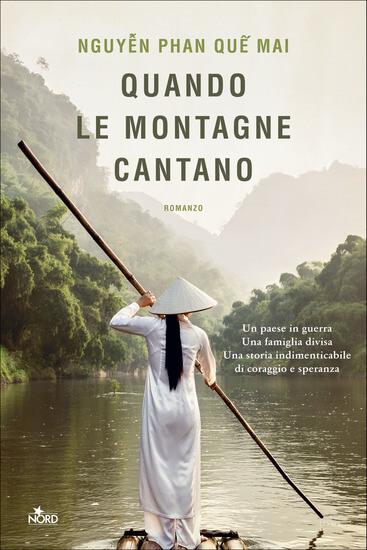 Nguyễn Phan Quế Mai - Quando le montagne cantano