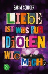 Liebe ist was für Idioten