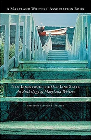 New Lines from the Old Line State: An Anthology of Maryland Writers