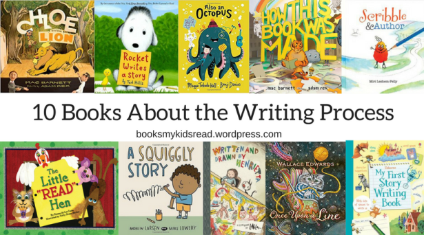 10 Books Aboutthe Writing Process