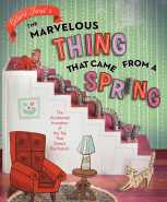 the-marvelous-thing-that-came-from-a-spring-9781481450652_hr