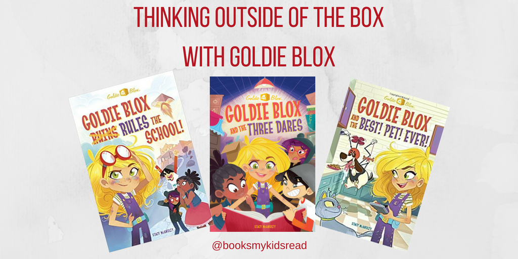 Thinking Outside of the Box with Goldie Blox