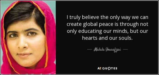 quote-i-truly-believe-the-only-way-we-can-create-global-peace-is-through-not-only-educating-malala-yousafzai-82-87-95