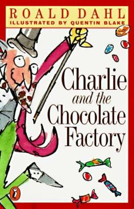 Charlie & the Chocolate Factory by Roald Dahl